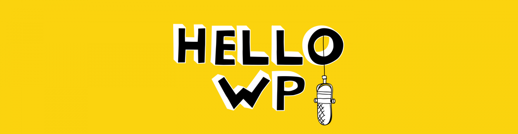 Hello WP WordPress Podcast