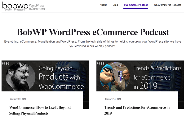 Screenshot of Home Page for Bob WP eCommerce WordPress Podcast