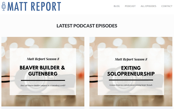 Screenshot of Home Page for The Matt Report WordPress Podcast