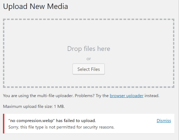 Failed to upload webp message WP media library