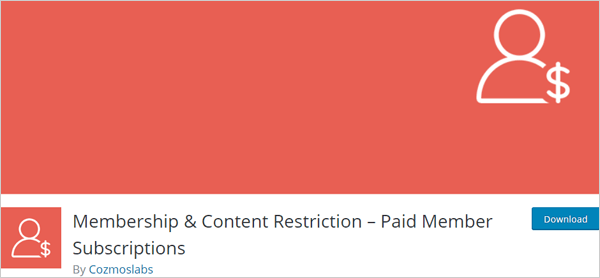 Membership & Content Restriction – Paid Member Subscriptions WordPress Plugin