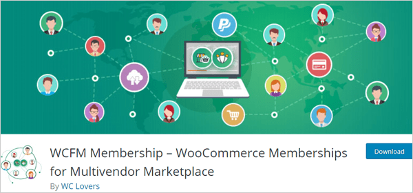 WCFM Membership – WooCommerce Memberships for Multivendor Marketplace