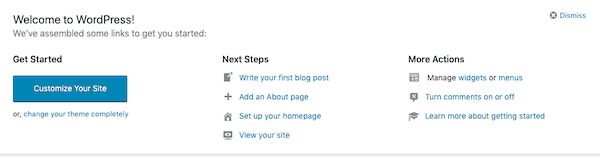 wordpress gives you start up prompts when you first set up your site
