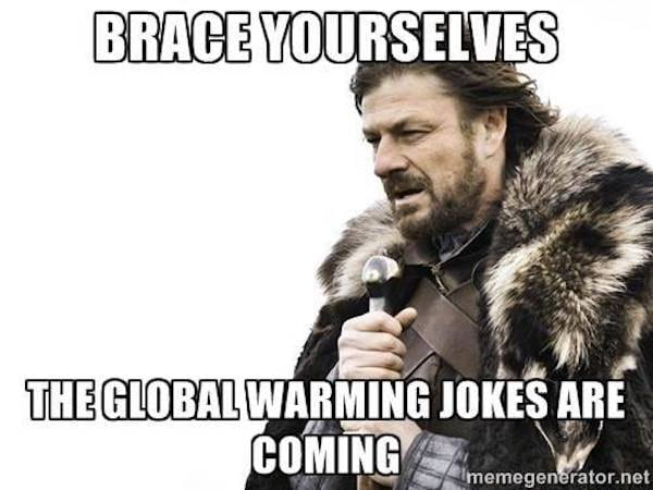 Is climate change a joke? Or a real problem?