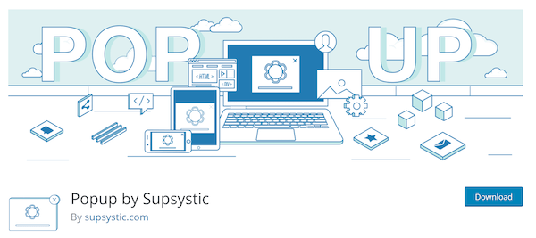Popup by Supsystic was certainly a WordPress popup plugin that surprised us