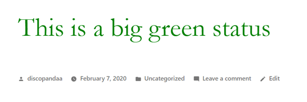 Image showing a large green status which was styled using CSS