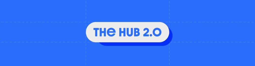 The Hub 2.0