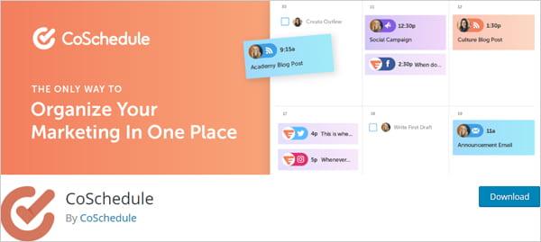 CoSchedule social media marketing organizer plugin.