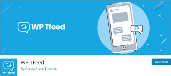 WP TFeed Twitter plugin for WordPress.