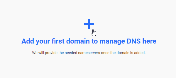 Add your first domain to manage DNS