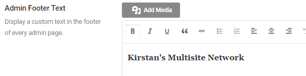 Screenshot of the admin footer text option with the message Kirstan's Multisite Network entered