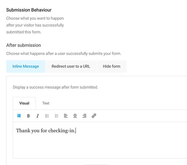 در صورت اضافه کردن پیام شخصی ، کاربر پس از ارسال فرم ، پیام دریافت خواهد کرد.