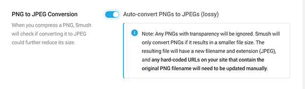 Where you auto-convert PNGs to JPEGs