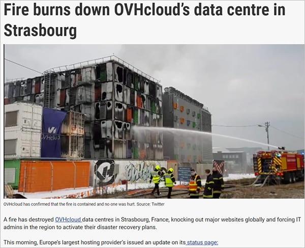 News report - fire burns down OVHcliud's data center in Strasbourg.