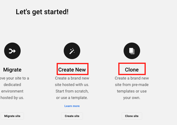 A screen showing the options to either create or clone a new site