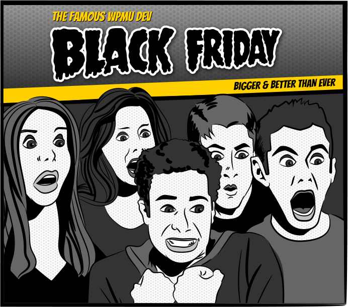 The Famous WPMU DEV - Black Friday