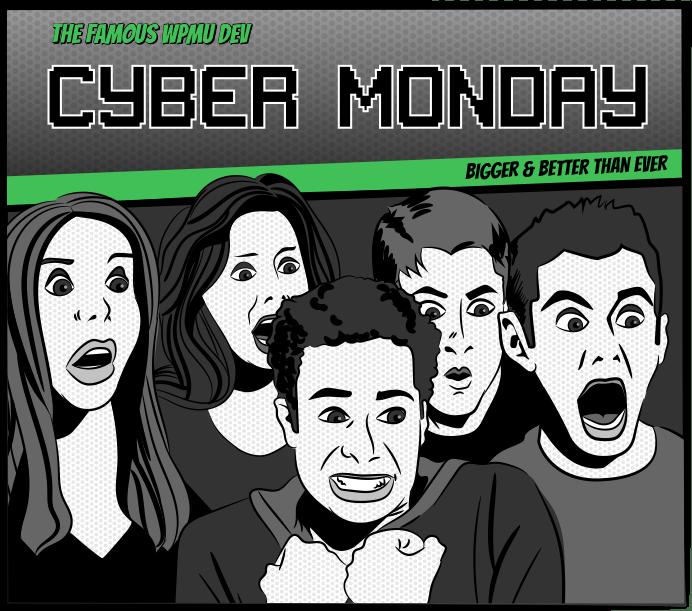 The Famous WPMU DEV - Cyber Monday