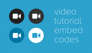 Tutorial Video Embed Codes