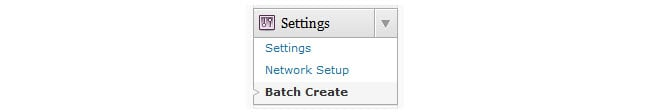 Settings > Batch Create in network admin dashboard