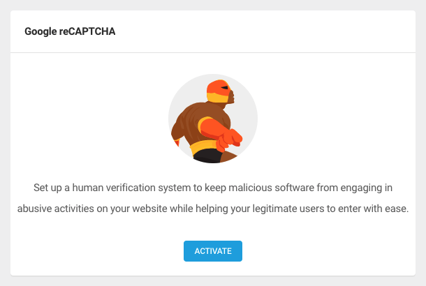 To enable Google reCAPTCHA for your website, click Activate.