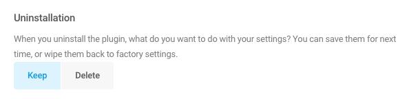 Select Keep to save your settings upon uninstallation