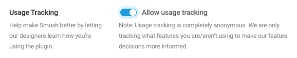 To enable usage tracking, toggle on Allow usage tracking and click Save Changes.