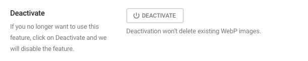 Deactivate WebP
