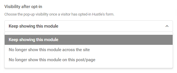 Options for optin visibility after closing the Hustle module