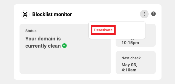 Allows the user to deactivate blocklist monitoring for a site.