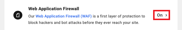 Allows the user to update web application firewall (WAF) settings for a site.