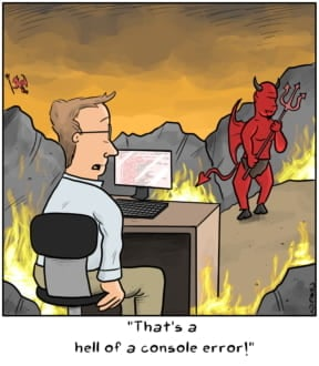 Funny image of man in hell due to a console error
